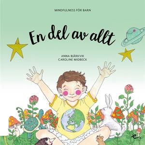 En del av allt : Mindfulness för barn (e-bok) a