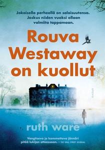 Rouva Westaway on kuollut (e-bok) av Ruth Ware