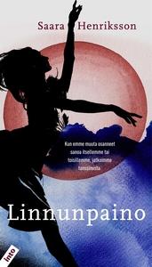 Linnunpaino (e-bok) av Saara Henriksson