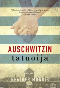 Auschwitzin tatuoija (e-bok) av Heather Morris