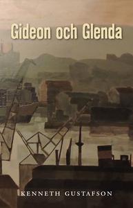 Gideon och Glena (e-bok) av Kenneth Gustafson