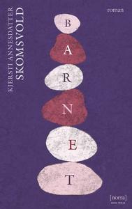Barnet (e-bok) av Kjersti Annesdatter Skomsvold