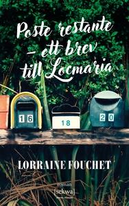 Poste restante – ett brev till Locmaria (e-bok)