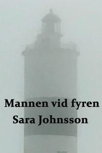 Mannen vid fyren (e-bok) av Sara Johnsson