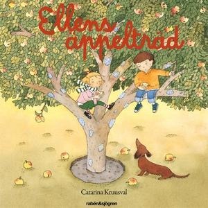 Ellens äppelträd (ljudbok) av Catarina Kruusval