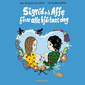 Sigrid & Affe firar alla hjärtans dag (ljudbok)