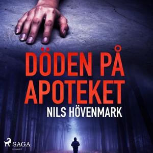 Döden på apoteket (ljudbok) av Nils Hövenmark