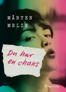 Du har en chans (ljudbok) av Mårten Melin
