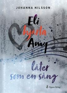 Eli hjärta Amy låter som en sång (ljudbok) av J