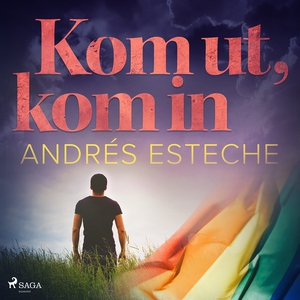 Kom ut, kom in (ljudbok) av Andrés Esteche