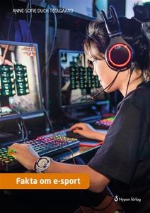 Fakta om e-sport (ljudbok) av Anne-Sofie Duch T