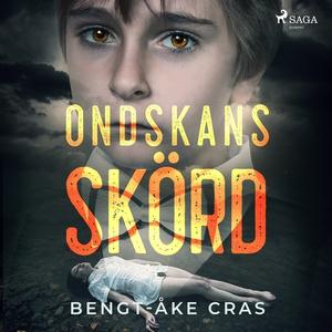 Ondskans skörd (ljudbok) av Bent-Åke Cras