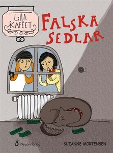 Falska sedlar (ljudbok) av Suzanne Mortensen