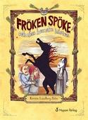 Fröken Spöke och den hemska hästen