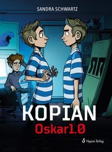 Kopian Oskar1.0 (ljudbok) av Sandra Schwartz