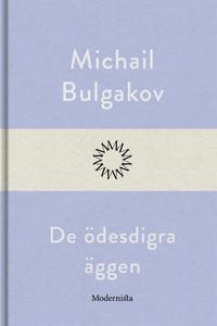 De ödesdigra äggen (e-bok) av Michail Bulgakov