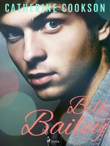 Bill Bailey (e-bok) av Catherine Cookson