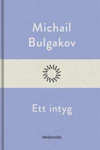 Ett intyg (e-bok) av Michail Bulgakov