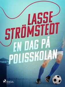 En dag på polisskolan (e-bok) av Lasse Strömste