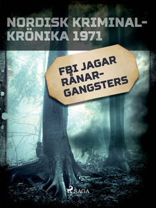 FBI jagar rånargangsters (e-bok) av Diverse för