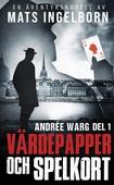 Värdepapper och spelkort, Andrée Warg, Del 1