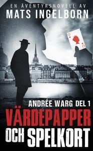 Värdepapper och spelkort, Andrée Warg, Del 1 (e
