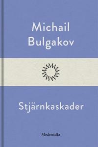 Stjärnkaskader (e-bok) av Michail Bulgakov
