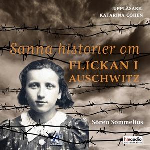Sanna historier om flickan i Auschwitz (ljudbok