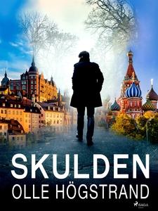 Skulden (e-bok) av Olle Högstrand