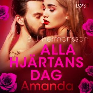 Alla hjärtans dag: Amanda - erotisk novell (lju