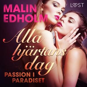 Alla hjärtans dag: Passion i paradiset (ljudbok
