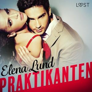 Praktikanten (ljudbok) av Elena Lund