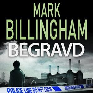 Begravd (ljudbok) av Mark Billingham