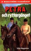 Petra 5 - Petra och ryttargänget
