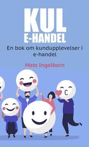 KUL e-handel (e-bok) av Mats Ingelborn