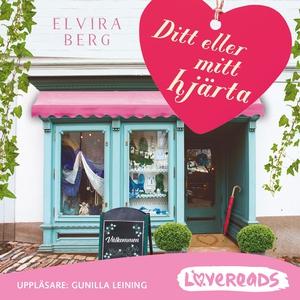 Ditt eller mitt hjärta (ljudbok) av Elvira Berg