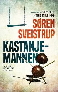 Kastanjemannen (e-bok) av Søren Sveistrup