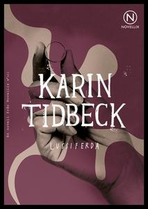 Lussiferda (e-bok) av Karin Tidbeck