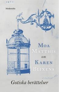 Om Gotiska berättelser av Karen Blixen (e-bok)