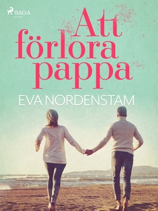 Att förlora pappa (e-bok) av Eva Nordenstam