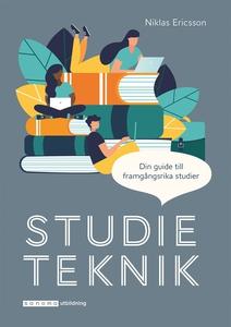 Studieteknik - din guide till framgångsrika stu