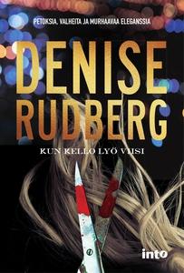 Kun kello lyö viisi (e-bok) av Denise Rudberg
