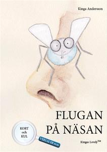 Flugan på näsan (e-bok) av Kinga Andersson