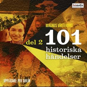 101 historiska händelser, del 2 (ljudbok) av Ma