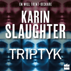 Triptyk (ljudbok) av Karin Slaughter