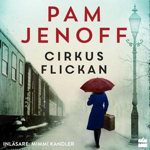 Cirkusflickan (ljudbok) av Pam Jenoff