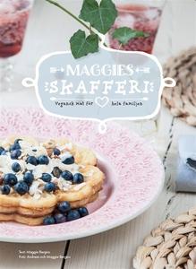 Maggies skafferi - vegansk mat för hela familje