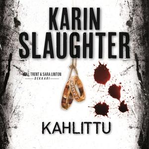 Kahlittu (ljudbok) av Karin Slaughter