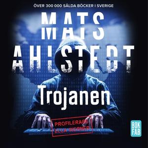 Trojanen (ljudbok) av Mats Ahlstedt