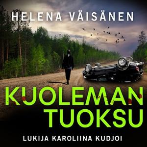 Kuoleman tuoksu (ljudbok) av Helena Väisänen